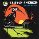 Bayou Blues/Clifton Chenier