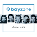 Where We Belong/Boyzone