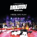 Here We Kum (MTV Unplugged)/Molotov