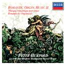 Romantic Organ Music, Vol. 2/Peter Hurford