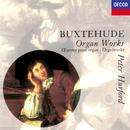 Buxtehude: Organ Works/Peter Hurford