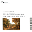 Couperin, L.: Suites for Harpsichord/Christopher Hogwood