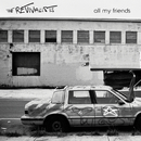 All My Friends/The Revivalists