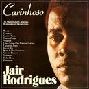 Carinhoso - As Mais Belas Canções Românticas Brasileiras/Jair Rodrigues