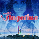 Angelina (Remixes)/Jacek Stachursky