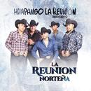 Huapango La Reunión (Zapateadito)/La Reunion Norteña