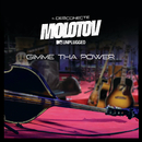 Gimme Tha Power (MTV Unplugged)/Molotov