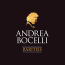 Rarities (Remastered)/Andrea Bocelli