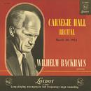 Carnegie Hall Recital, 1954/Wilhelm Backhaus