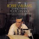 Swing When You're Winning/Robbie Williams