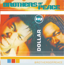 Dollar/Brothers of Peace