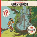 The Elixir - EP/Grey Ghost