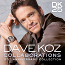 Collaborations: 25th Anniversary Collection/Dave Koz