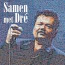 Samen Met Dré/André Hazes