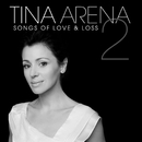 Songs Of Love & Loss 2/Tina Arena
