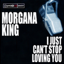 I Just Can't Stop Loving You/Morgana King