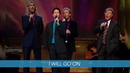 I Will Go On (Live/Lyric Video)/Gaither Vocal Band