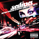 Moving Forward In Reverse: Greatest Hits/Saliva