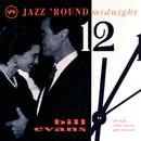 Jazz 'Round Midnight/BILL EVANS
