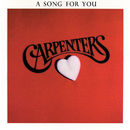 A Song For You/Carpenters