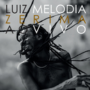 Zerima (Ao Vivo)/Luiz Melodia