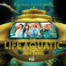 The Life Aquatic with Steve Zissou (Original Motion Picture Soundtrack)/Various Artists