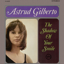 The Shadow Of Your Smile/Astrud Gilberto