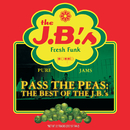 Pass The Peas: The Best Of The J.B.'s (Reissue)/The J.B.'s