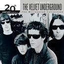 20th Century Masters: The Millennium Collection: Best Of The Velvet Underground/The Velvet Underground