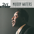 20th Century Masters: The Millennium Collection: Best Of Muddy Waters/Muddy Waters