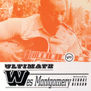 Ultimate Wes Montgomery/Wes Montgomery