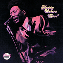Muddy Waters: Live (At Mr. Kelly's) (Reissue)/Muddy Waters
