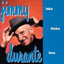 Inka Dinka Doo/Jimmy Durante