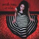 Not Too Late/Norah Jones
