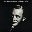 My Greatest Songs/Bing Crosby