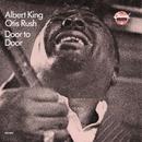 Door To Door/Albert King, Otis Rush