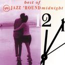 The Best Of Jazz 'Round Midnight/Various Artists