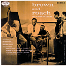 Brown And Roach Incorporated/Clifford Brown, Max Roach