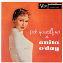Pick Yourself Up (Expanded Edition)/Anita O'Day