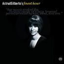 Astrud Gilberto's Finest Hour/Astrud Gilberto, Antonio Carlos Jobim