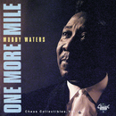 One More Mile: Chess Collectibles, Vol. 1/Muddy Waters