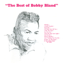 The Best Of Bobby Bland/Bobby Bland