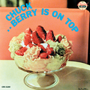 Berry Is On Top/Chuck Berry
