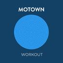 Motown Workout/Various Artists
