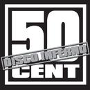 Disco Inferno/50 Cent