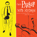 Charlie Parker With Strings (Deluxe Edition)/Charlie Parker