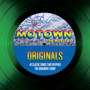 Motown The Musical Originals - 40 Classic Songs That Inspired The Broadway Show!/Various Artists