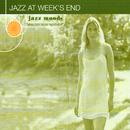 Jazz Moods: Jazz At Week's End/Various Artists