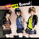 We are Buono!/Buono!