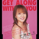 GET ALONG WITH YOU/中澤裕子